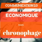 Communication 2.0 – Économique mais chronophage !